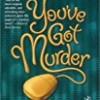 You've Got Murder (Turing Hopper Mystery)
