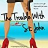 The Trouble With St. John (Samantha Stone Mystery)