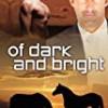 Of Dark and Bright (Dark Horse)