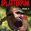 Splatterpunk (A Glimpse into Hell)