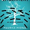 Detachment (A Memoir)