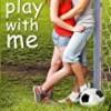 Play With Me (Grover Beach Team)