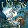 Into The Land of the Unicorns (Unicorn Chronicles)