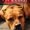 Pit Bulls: Villains or Victims?