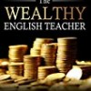 The Wealthy English Teacher