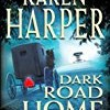 Dark Road Home (Maplecreek Amish Trilogy)