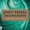 Post-Tribal Shamanism