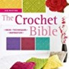 The Crochet Bible