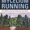 Mycelium Running
