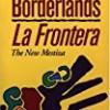 La frontera/Borderlands