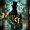 The Map of Time (Trilogia Victoriana)
