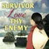 Survivor Love Thy Enemy