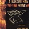 A Blacksmithing Primer
