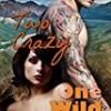 Two Crazy, One Wild (Alaskan Romance)