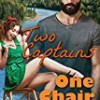 Two Captains, One Chair (Alaskan Romance)