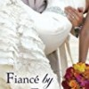 Fiancé by Friday (Weekday Brides)