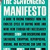 The Scavengers' Manifesto
