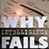 Why Intelligence Fails