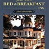 How to Start & Run Your Own Bed & Breakfast Inn