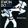 Tae Kwon Do: The Korean Martial Art