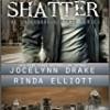 Shatter (Unbreakable Bonds Series)