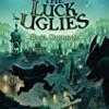 The Luck Uglies (The Luck Uglies)