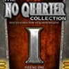 The No Quarter Collection (Vol. 1)