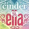 Cinder & Ella (Cinder & Ella)