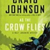 As the Crow Flies (Walt Longmire)