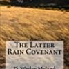 The Latter Rain Covenant
