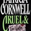 Cruel & Unusual (Kay Scarpetta)