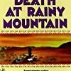 Death at Rainy Mountain (Tay-Bodal Mystery)
