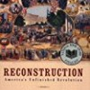 Reconstruction: America's Unfinished Revolution