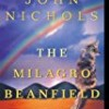 The Milagro Beanfield War (The New Mexico)