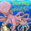 Dark Day in the Deep Sea (Magic Tree House)