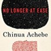 No Longer at Ease (The African Trilogy)