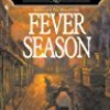 Fever Season (Benjamin January)