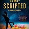Semi-Scripted (Wanderlove)