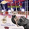 Spangles, Elephants, Violets & Me: The Circus Inside Out