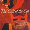 Cult of the Cat (Art and Imagination)