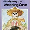 The Mystery of the Moaning Cave (The Three Investigators)