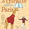 A Giraffe Goes to Paris