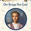 Our Strange New Land (My America)
