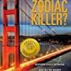 Whatever Happened to the Zodiac Killer?