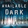 Available Dark (Cass Neary)