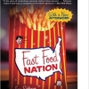 Fast Food Nation:The Dark Side of the All-American Meal