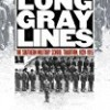 Long Gray Lines: The Southern Military School Tradition, 1839-1915