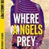 Where Angels Prey