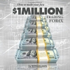 [TUTORIAL] How To Make Your First One Million Dollars Trading Forex
