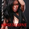 Twisted Obsessions